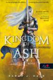 Sarah J. Maas: Kingdom of Ash - Felperzselt királyság második kötet (Üvegtrón 7.)