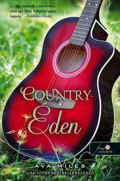 Ava Miles: Country-Éden (Dare River 1.)