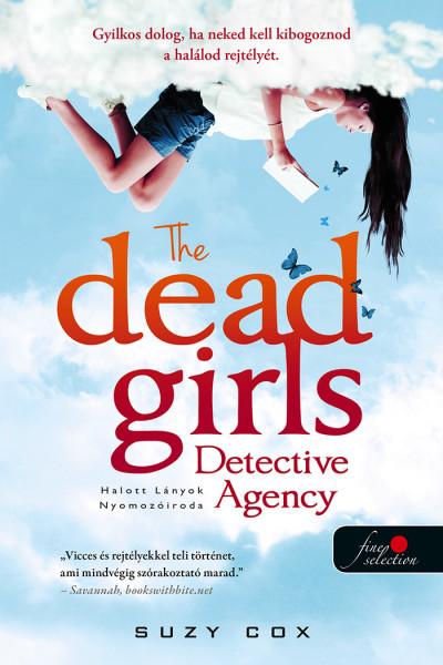 Suzy Cox: Holt lányok nyomozóirodája (Holt lányok nyomozóirodája 1.)