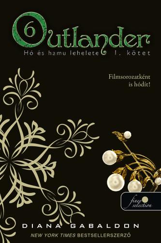 Diana Gabaldon: Outlander 6/1. – Hó és hamu lehelete
