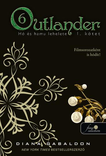 Diana Gabaldon: Outlander 6/1. – A hó és hamu lehelete
