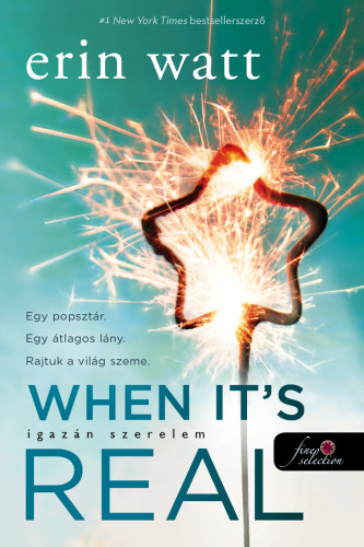 Erin Watt: When It's Real – Igazán szerelem