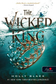 Holly Black: The Wicked King - A gonosz király (A levegő népe 2.)
