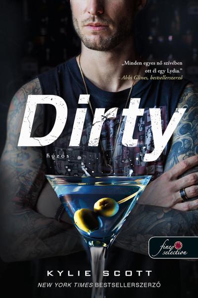 Kylie Scott: Dirty – Húzós (A csehó 1.)