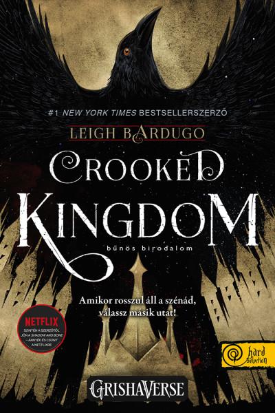 Leigh Bardugo: Elfajzott királyság (Sötét örvény) (Hat varjú 2.)