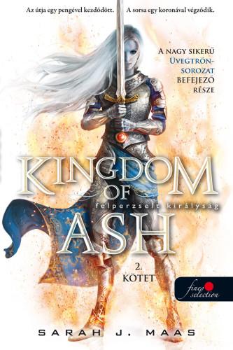 Sarah J. Maas: Kingdom of Ash – Felperzselt királyság második kötet special edition (Üvegtrón 7.)