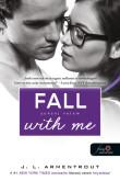 Jennifer L. Armentrout: Fall with Me – Zuhanj velem (Várok rád 4.)