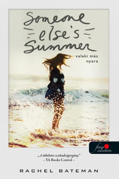 Rachel Bateman: Valaki más nyara