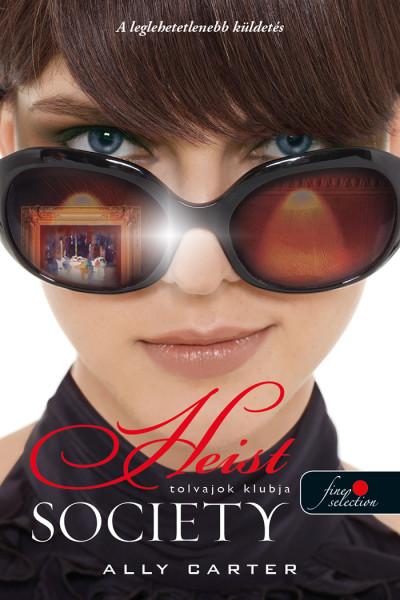 Ally Carter: Heist Society – Tolvajok klubja (Tolvajok klubja 1.)