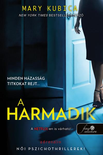 Mary Kubica: A harmadik