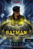Marie Lu: Batman - Az éjszaka rémei (DC legendák 3.)