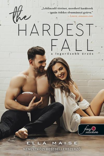 Ella Maise: The Hardest Fall – A legerősebb érzés