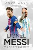 Andy West: Lionel Messi és az Élet Művészete