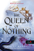 Holly Black: The Queen of Nothing - A semmi királynője (A levegő népe 3.)