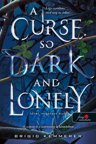 Brigid Kemmerer: Sötét, magányos átok (Az Átoktörő 1.)