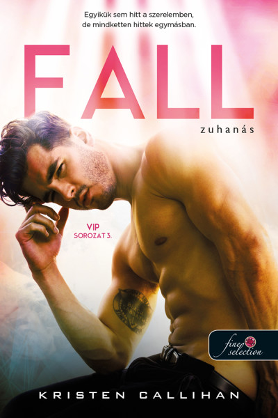 Kristen Callihan: Fall – Zuhanás (VIP 3.)