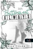 Ella Fields: Bittersweet Always - Mindig keserédes (Gray Springs Egyetem 2.)