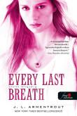 Jennifer L. Armentrout: Every Last Breath - Utolsó lélegzetig (Komor elemek 3.)