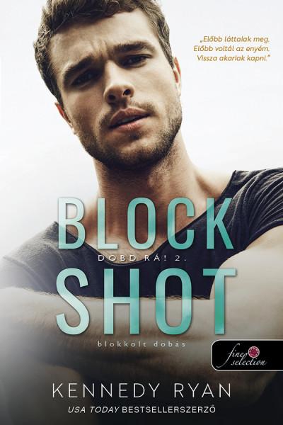 Kennedy Ryan: Blokkolt dobás (Hoops 2.)