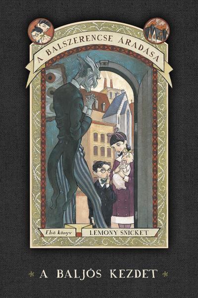 Lemony Snicket: A balszerencse áradás 1. A baljós kezdet