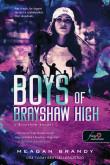 Meagan Brandy: Boys of Brayshaw High - A Brayshaw bandái (A banda 1.)