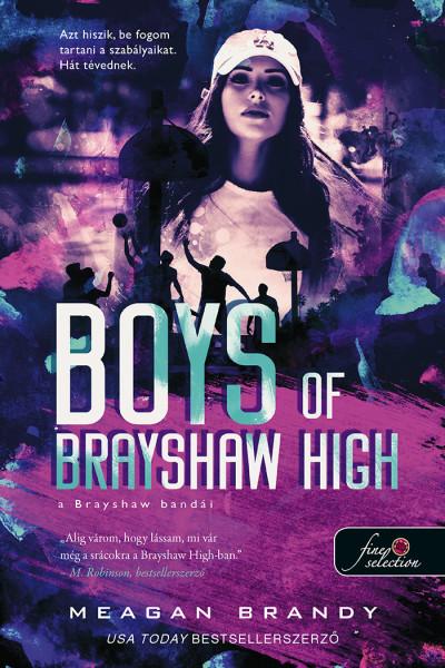 Meagan Brandy: Boys of Brayshaw High – A Brayshaw bandái (A banda 1.)