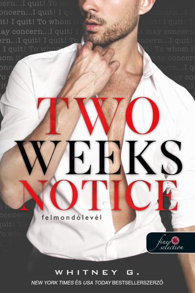 Whitney G: Two Weeks Notice – Felmondólevél
