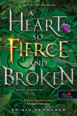Brigid Kemmerer: A Heart So Fierce and Broken - Harcos, megtört szív (Az Átoktörő 2.)