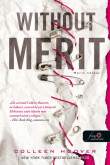 Colleen Hoover: Without Merit - Merit nélkül