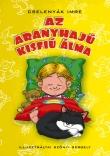 Cselenyák Imre: Az aranyhajú kisfiú álma