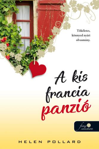 Helen Pollard: A kis francia panzió (Rózsakert 1.)