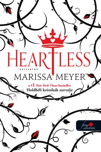 Marissa Meyer: Heartless – Szívtelen