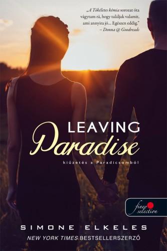 Simone Elkeles: Leaving Paradise – Kiűzetés a Paradicsomból (Kiűzetés a Paradicsomból 1.)
