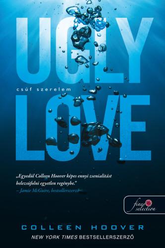 Colleen Hoover: Ugly Love – Csúf szerelem