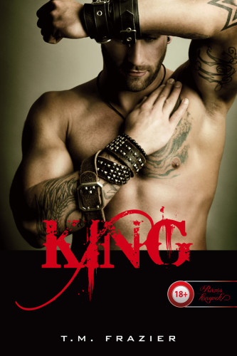 T. M. Frazier: King (King 1.)