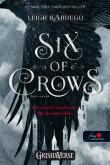 Leigh Bardugo: Six of Crows - Hat varjú (Hat varjú 1.) (Vörös pöttyös könyvek)