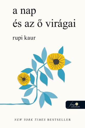 Rupi Kaur: a nap és az ő virágai