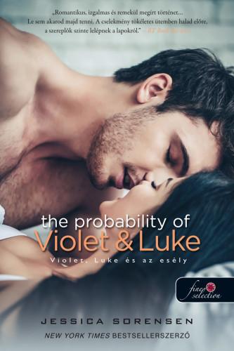 Jessica Sorensen: Violet, Luke és az esély (Véletlen 4.)