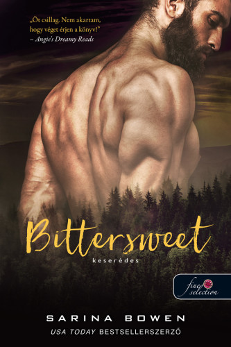 Sarina Bowen: Bittersweet – Keserédes (True North 1.)
