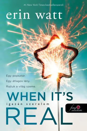 Erin Watt: When It's Real – Igazán szerelem