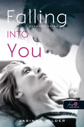 Jasinda Wilder: Falling Into You – Zuhanok beléd (Beléd zuhantam 1.)