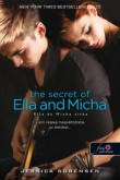 Jessica Sorensen: The Secret of Ella and Micha - Ella és Micha titka (A titok 1.)