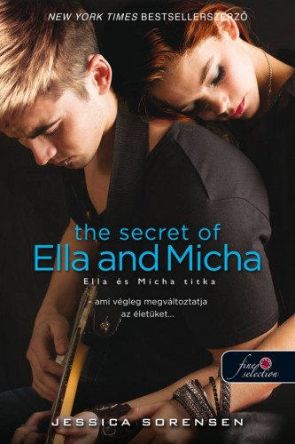 Jessica Sorensen: The Secret of Ella and Micha – Ella és Micha titka (A titok 1.)