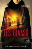 Anne Frasier: A testolvasó