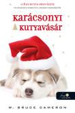 W. Bruce Cameron: Karácsonyi kutyavásár