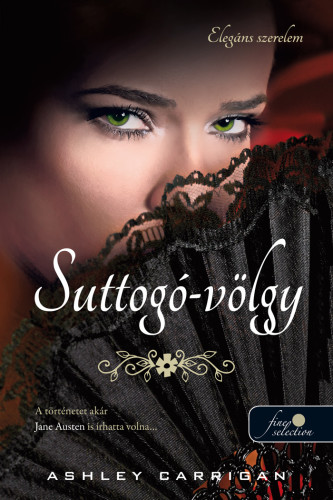 Ashley Carrigan: Suttogó-völgy