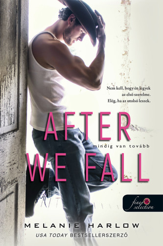 Melanie Harlow: After We Fall – Mindig van tovább