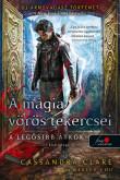 Cassandra Clare, Wesley Chu: A mágia vörös tekercsei (A legősibb átkok 1.)