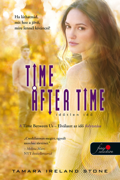 Tamara Ireland Stone: Time After Time – Időtlen idő (Elválaszt az idő 2.)