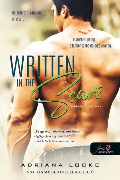 Adriana Locke: Written in the Scars – Sebhelyeinkbe írva
